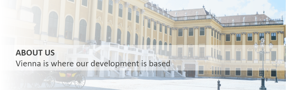 About Us Our development is based in Vienna